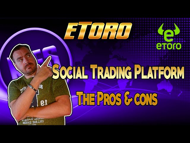 eToro - Trading Platform and Copy Trading A Quick Overview