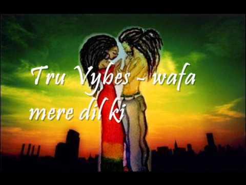 Tru Vybes - Wafa Mere Dil Ki