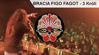BRACIA FIGO FAGOT - 3 Króli [LIVE]