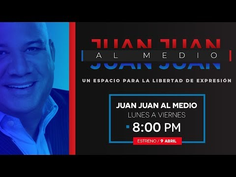 Juan Juan AL MEDIO / Un espacio para la libertad de expresión