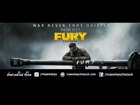 ตัวอย่างหนัง Fury (วันปฐพีเดือด) ซับไทย