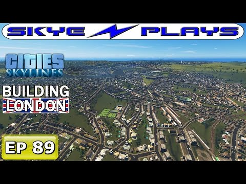 Cities Skylines London #89 ►BAKERLOO LINE - PART 1◀ [Let's Play]