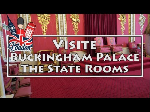 Visite Buckingham Palace - The State Rooms - 2017 !