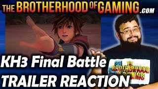 ▶ Kingdom Hearts 3 Final Battle Trailer Reaction   KH3 Discussion   Brotherhood of Gaming