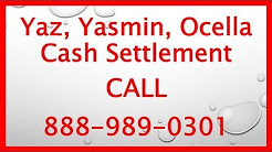 Yaz, Yasmin, Yas, Ocella Drug Lawsuit - Call 888-989-0301 Now