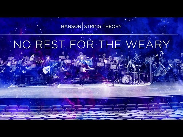 HANSON - STRING THEORY - No Rest for the Weary (Full Song)