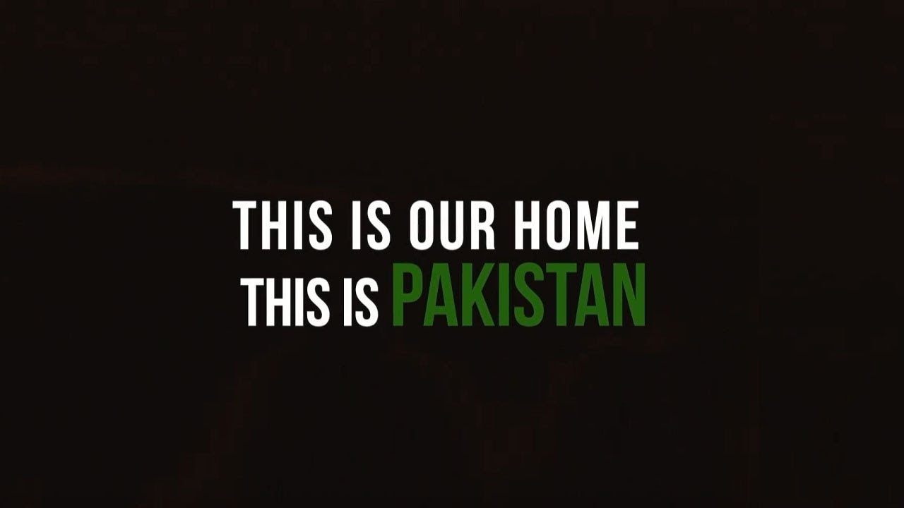 This is our HOME, This is PAKISTAN