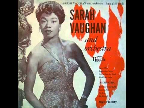 Sarah Vaughan with Tadd Dameron Orchestra - I Can Make You Love Me If You'll Let Me