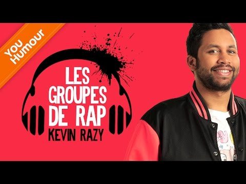 KEVIN RAZY - Les groupes de rap