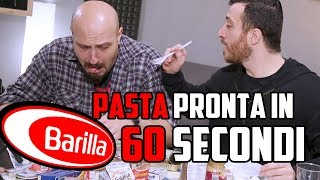 BARILLA E LA PASTA PRONTA IN 60 SECONDI...TEST