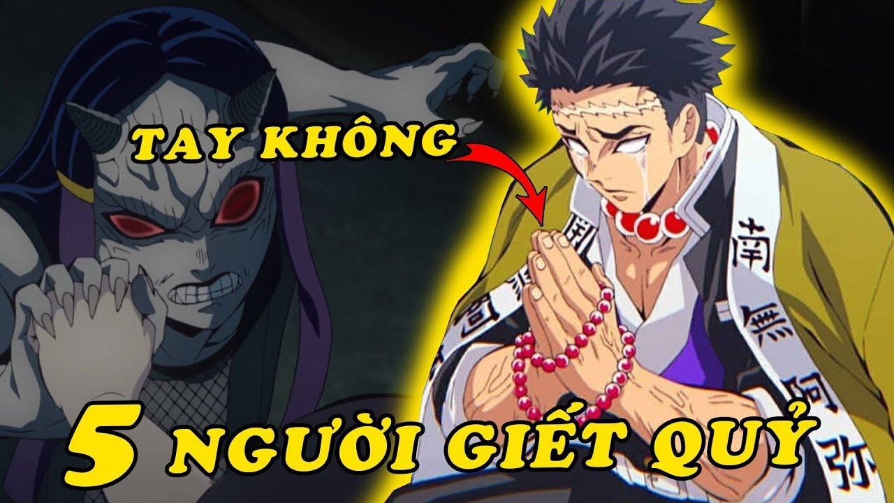 Top 5 nhân vật phe Thiện có thể diệt Quỷ mà không sử dụng Nhật Luân Kiếm trong Kimetsu no Yaiba