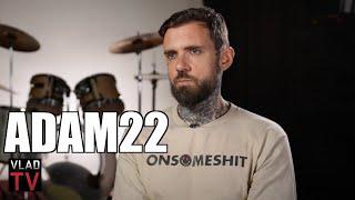 Adam22 on White People Pusing Back at