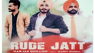 RUDE JATT HARJAS DHILLON Feat MAPPY HUNDAL MR BLACK