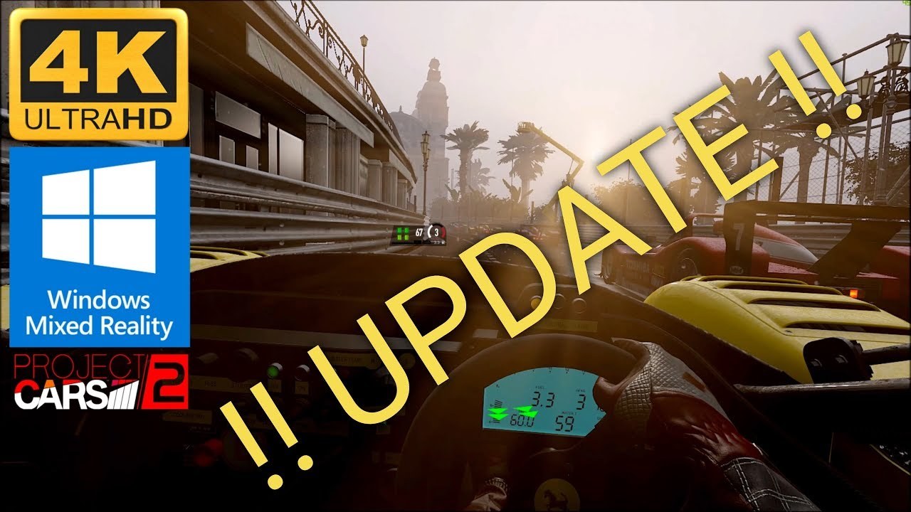 PROJECT CARS 2 VR WINDOWS MIXED REALITY Temporal Motion Reprojection  !UPDATE!