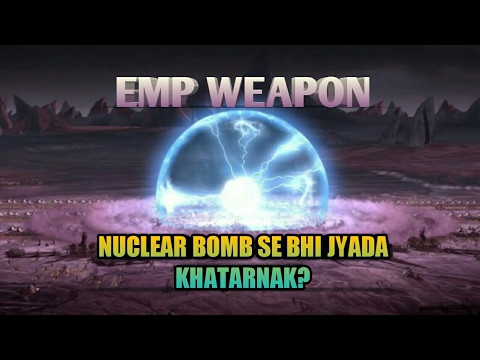 INDIAN EMP WEAPON:ANSWER TO PAKISTAN'S NUCLEAR THREATS?