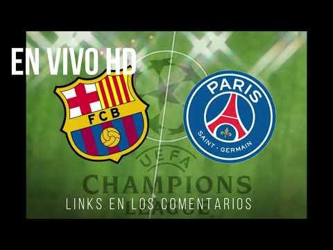 Barcelona FC vs PSG En vivo HD