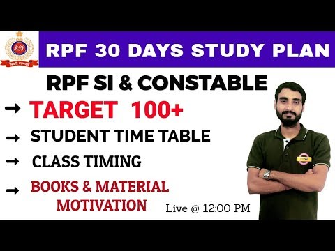 RPF SI & CONSTABLE | 30 DAYS STUDY PLAN | CLASS TIMING | BOOKS & MATERIAL MOTIVATION | By Vivek Sir