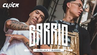 Ultrajala FT Blessed | BARRIO ( Video Oficial )