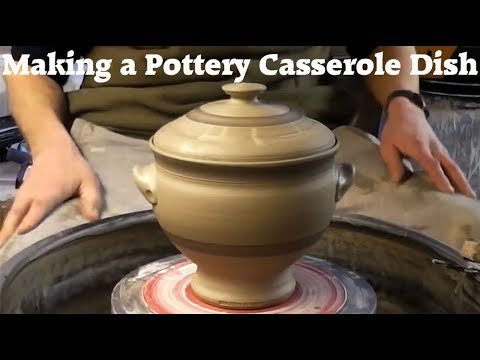 Making a Pottery Casserole Dish on the Wheel
