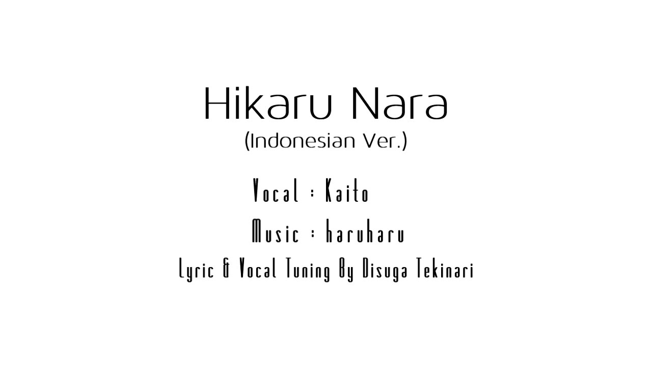 Vocaloid Kaito Hikaru Nara Indonesian Ver Youtube