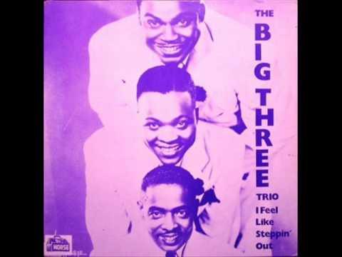 Big Three Trio   Got You On My Mind