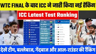 ICC Announce Latest Test Ranking After WTC Final Match   Top 10 Teams, Batsman, Bowler & All-Rounder