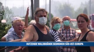 Dutzende Waldbrände Bedrohen Süd-Ost-Europa