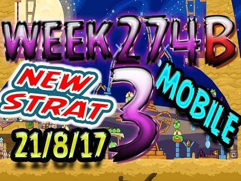 Angry Birds Friends Tournament Level 3 Week 274-B NEW STRAT Highscore POWER-UP walkthrough