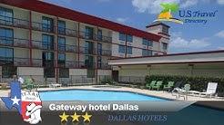 Gateway hotel Dallas - Dallas Hotels, Texas