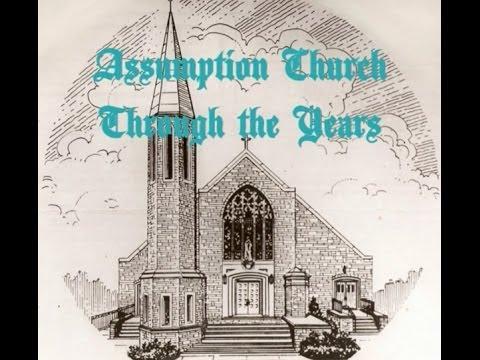 Assumption Church Through the Years