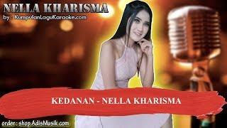 Download lagu KEDANAN NELLA KHARISMA Karaoke MP3