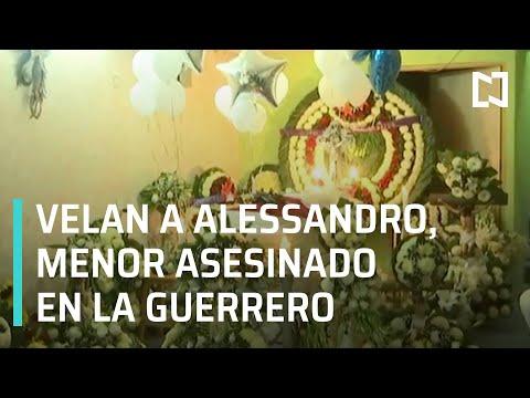 Velan a Alessandro, menor asesinado en la Guerrero - Las Noticias