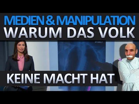 Warum das Volk keine Macht hat - Medien & Manipulation