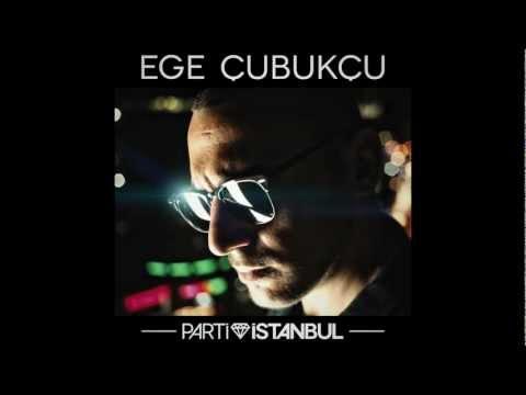 Ege Çubukçu - Parti İstanbul (Teaser)