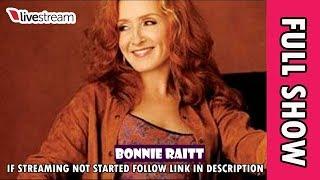 Bonnie Raitt At Temecula USA [CONCERT]