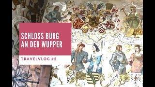 Schloss Burg an der Wupper / Burg Castle Solingen / シュロスブルグ