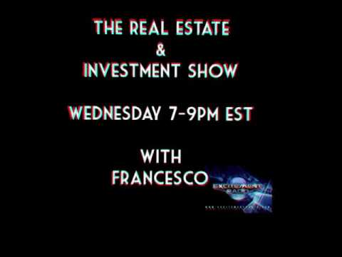 The Real Estate & Investment Show on Excitement Radio