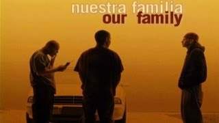 Nuestra Familia, Our Family