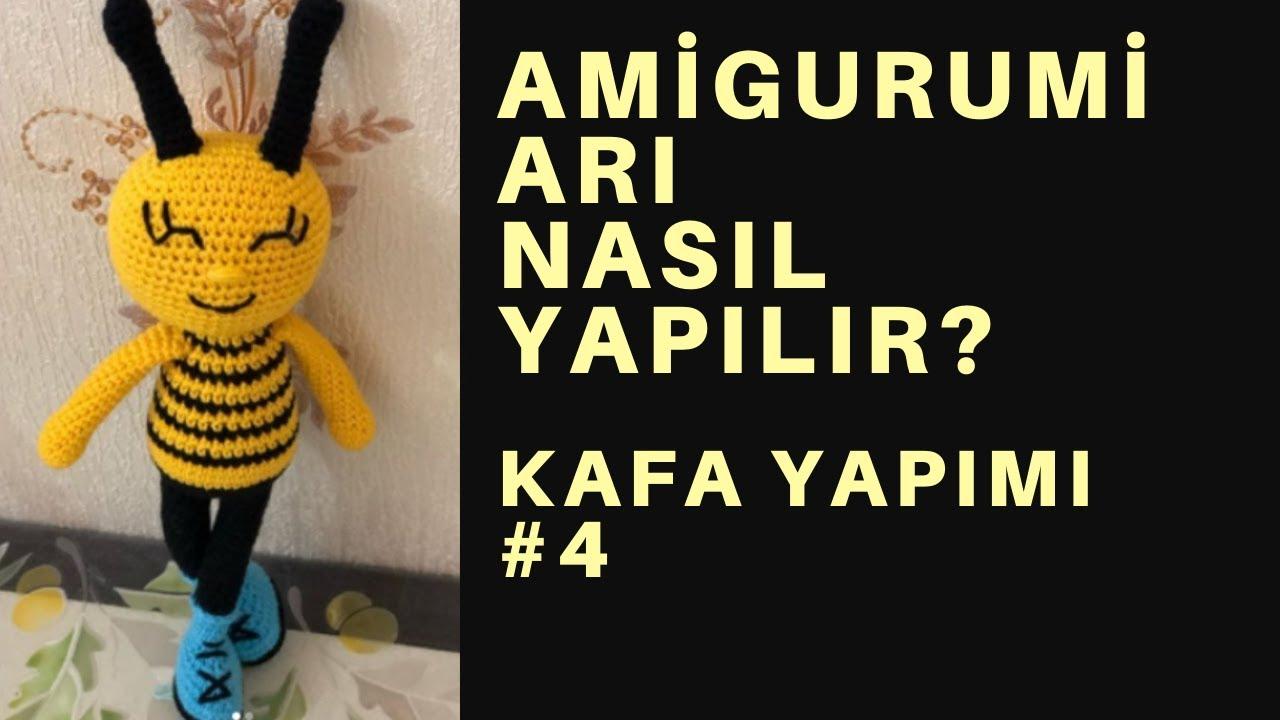 Amigurumi Arı yapılışı bölüm #4 kafa yapımı #amigurumibee final son bölüm