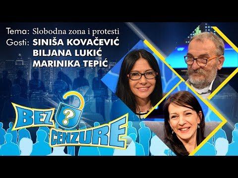 BEZ CENZURE: Slobodna zona i protesti - Biljana Lukić, Marinika Tepić i Siniša Kovačević