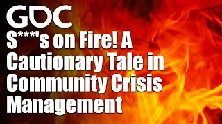 S***'s on Fire! A Cautionary Tale in Community Crisis Management
