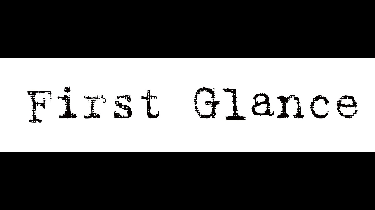 First Glance Overview - YouTube