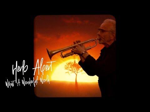 HERB ALPERT - WHAT A WONDERFUL WORLD (Official Video)