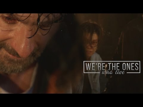 The Walking Dead || We're the Ones Who Live