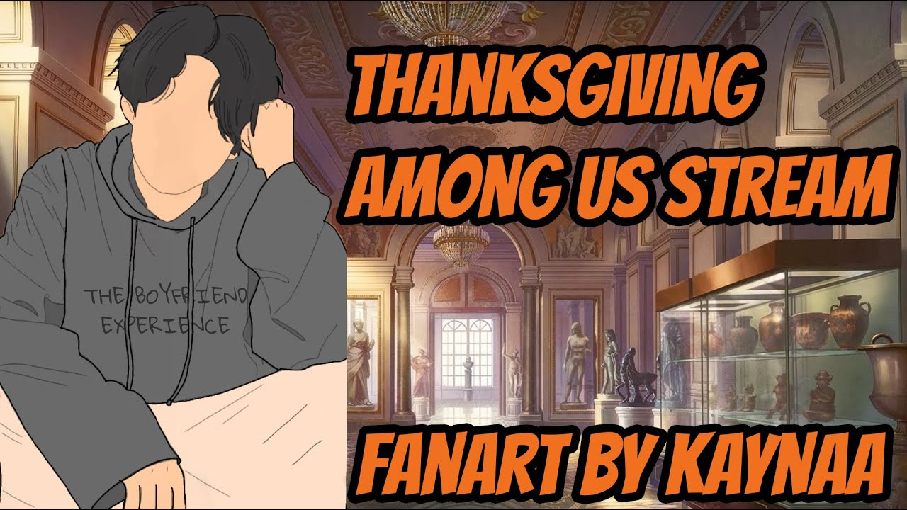 Thanksgiving Among Us Stream Come Play!