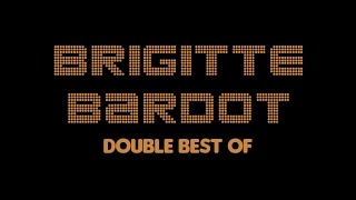 Brigitte Bardot - Double Best Of (Full Album / Album complet)