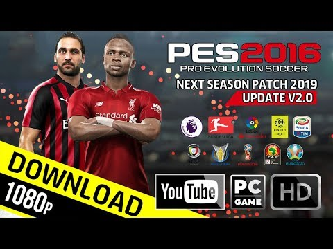 PES 2016 | Next Season Patch 2019 Update v2 0 | Download