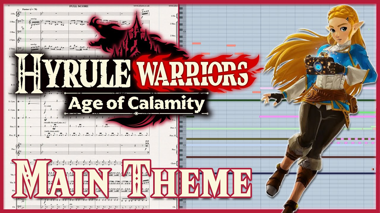 Main Theme Hyrule Warriors Age Of Calamity Sheet Music Transcription Youtube