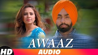 awaaz-full-kamal-khan-ammy-virk-jaani-b-praak-latest-punjabi-songs-2018