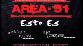 DJ Jickler & Jonnah Ruiz - Esto Es Area 51 (Original Mix)